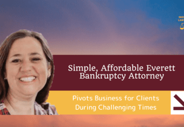 Affordable Everett Bankruptcy Attorney